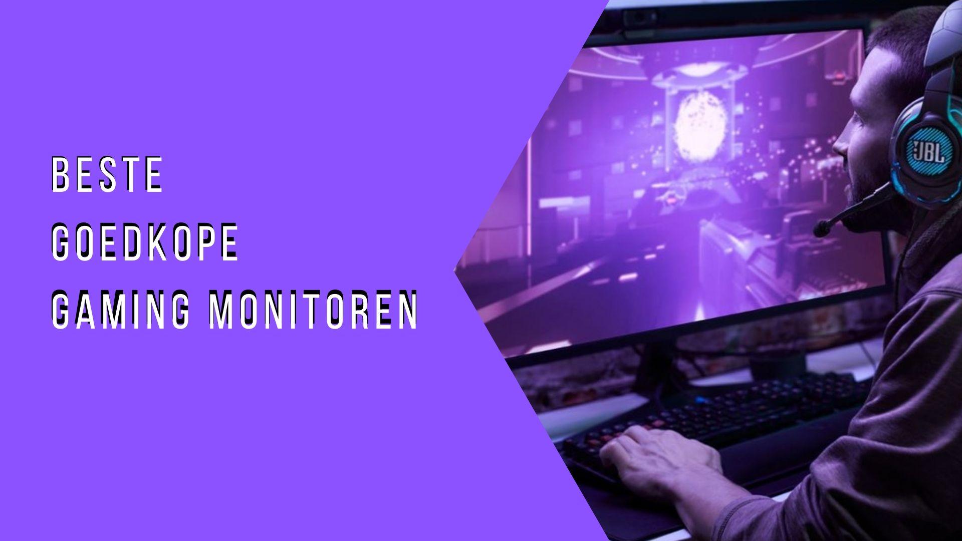 De beste goedkope gaming monitoren