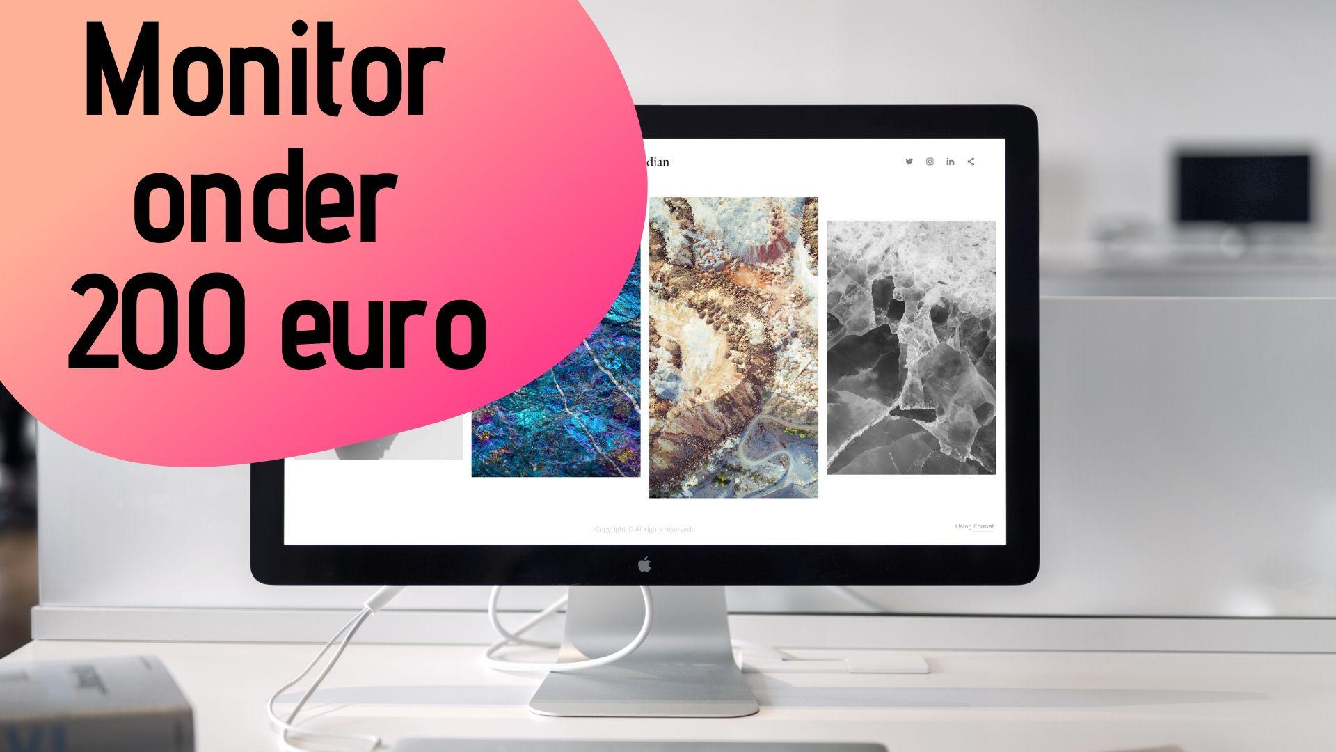 Beste monitor onder 200 euro